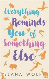 Elana Wolff's book cover Everything Reminds You of Something Else