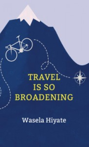 Travel is so broadening book cover