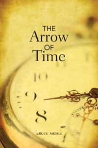 Arrow of Time by Bruce Meyer