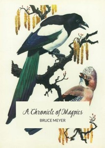 A Chronicle of Magpies by Bruce Meyer