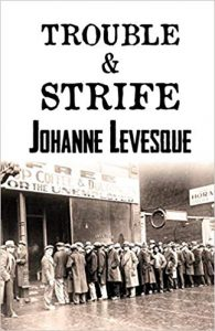 Trouble and Strife cover Johanne Levesque