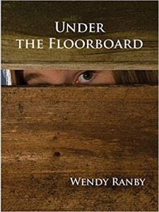 Under the floorboard cover Wendy Ranby