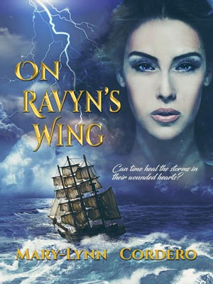 Canadian Romance author Mary-Lynne Cordero book cover On Ravyn's Wing