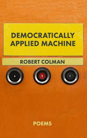Democratically Applied Machine - book cover - book of poems